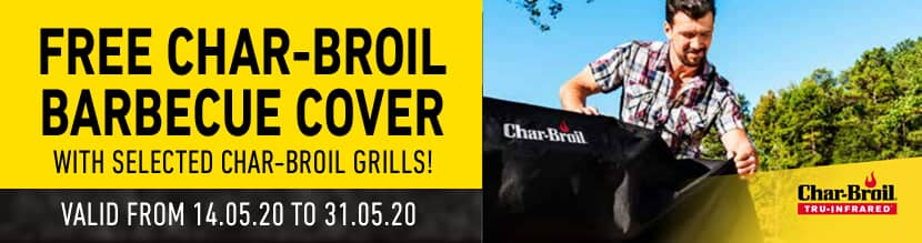 Free Cover With Selected Char-Broil Barbecues