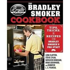 Bradley Smoker Cook Book